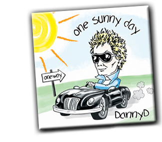 Danny D's One Sunny Day CD